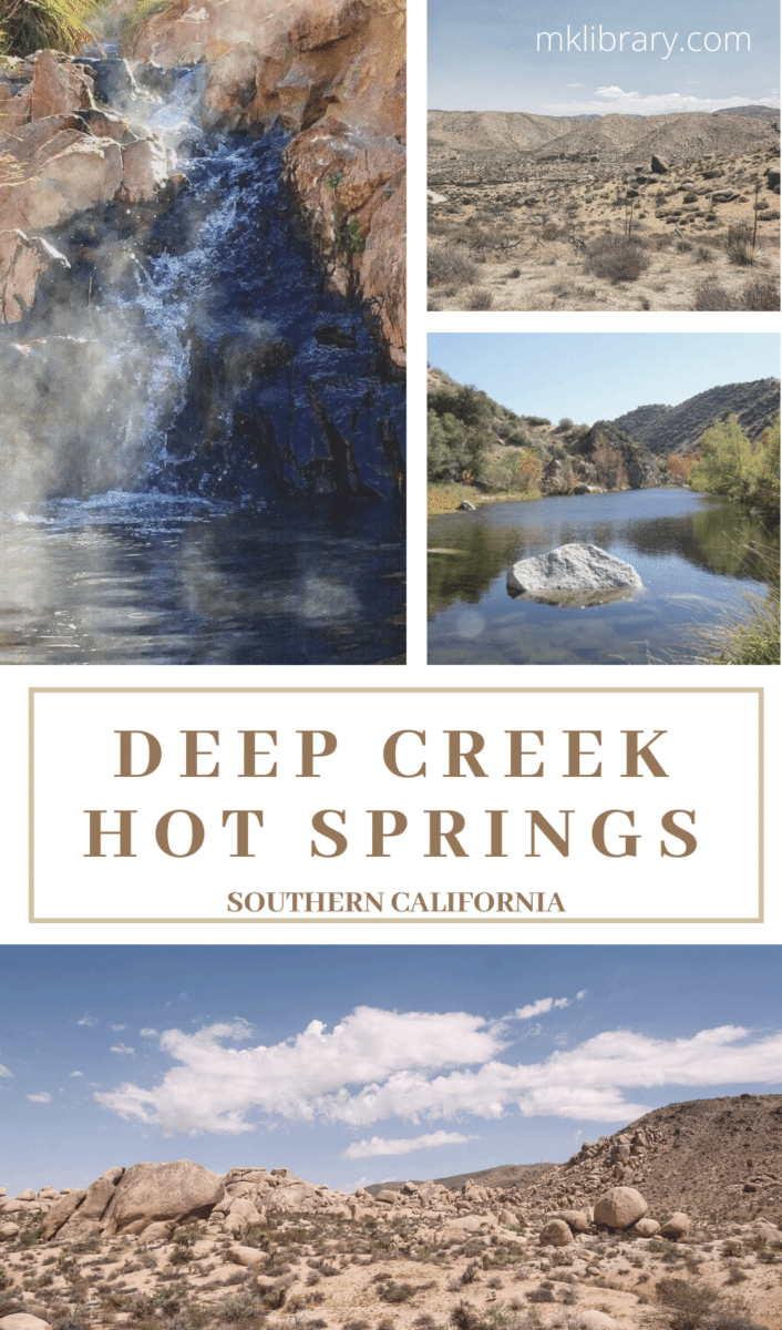 Explore Deep Creek Hot Springs in Southern California