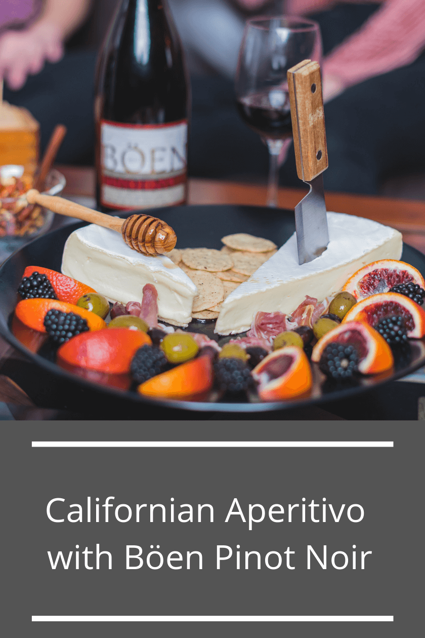 Californian Aperitivo with Boen Pinot Noir Pinterest