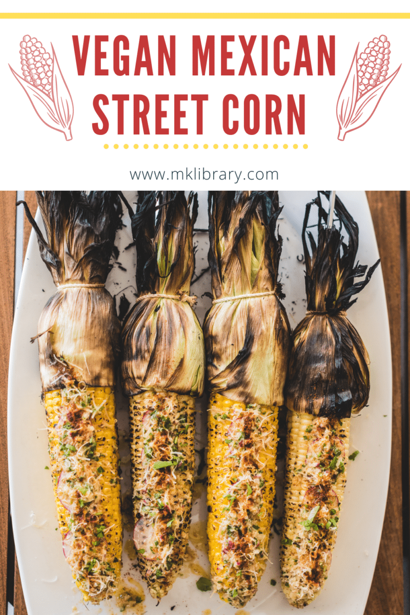 How to make vegan mexican street corn