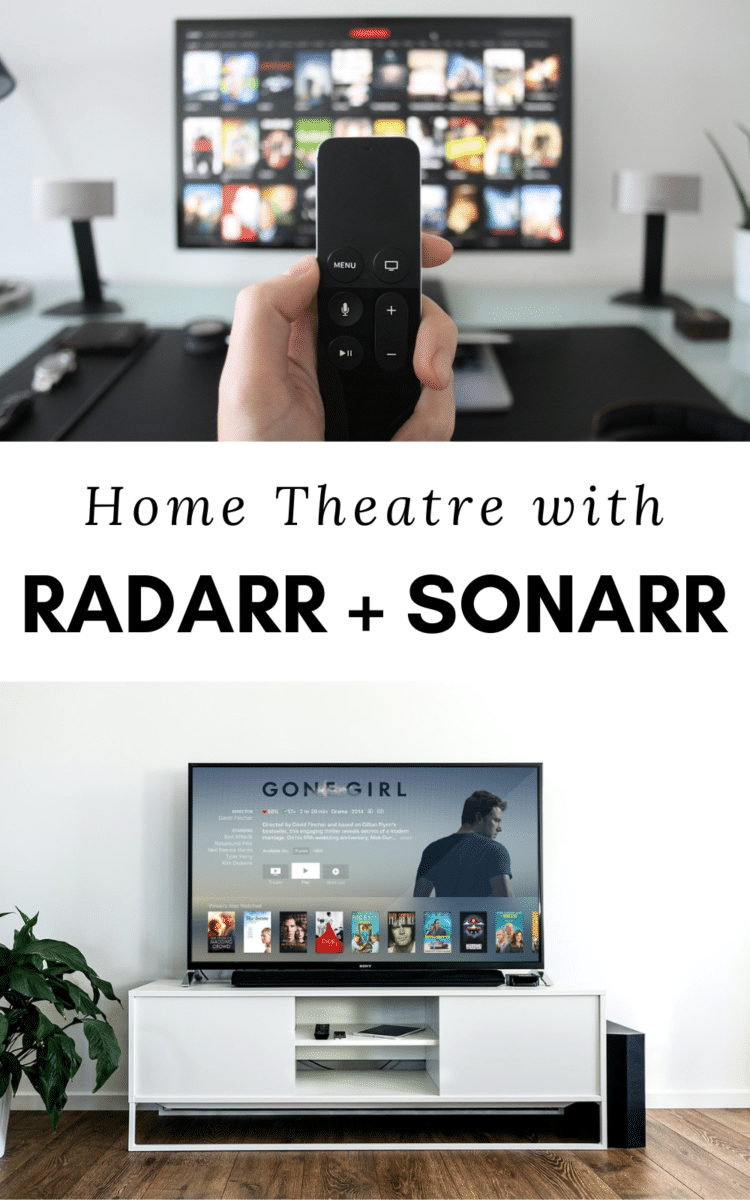 Home theater with radarr and sonarr