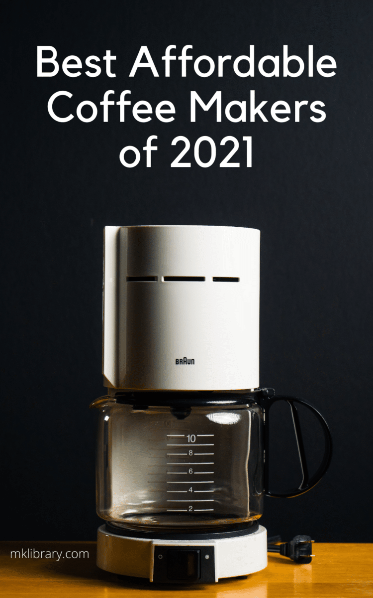 best affordable coffee makers of 2021