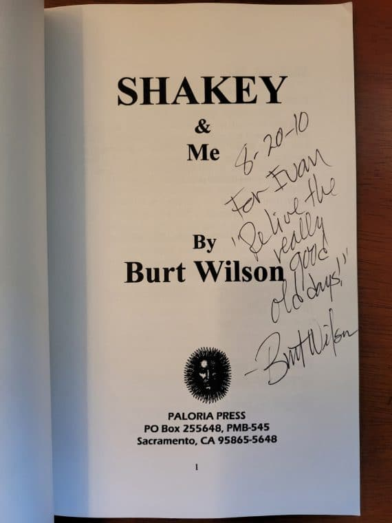 """Shakey & me [paperback] [signed] 3 sherwood (shakey) johnson founded the successful chain of shakey's pizza parlors in 1954 in sacramento, california. He became the pizza king of the us and then gave it all up to """"just have fun""""--which meant promoting dixieland jazz and becoming the first """"emperor of jazz"""" in 1973 at the world's largest traditional jazz jubilee in his hometown of sacramento. Author burt wilson, life-long friend, confidant and advertising agent and pr man for shakey's recalls all the hilarious incidents and funny stories which made shakey a legend in his own time."""